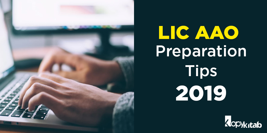 LIC AAO Preparation Tips 2019