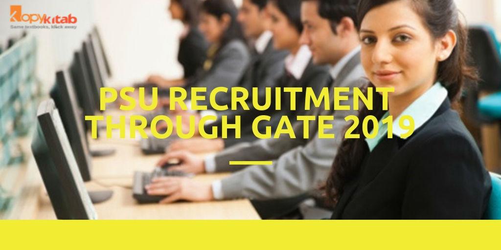 PSU Recruitment through GATE 2019