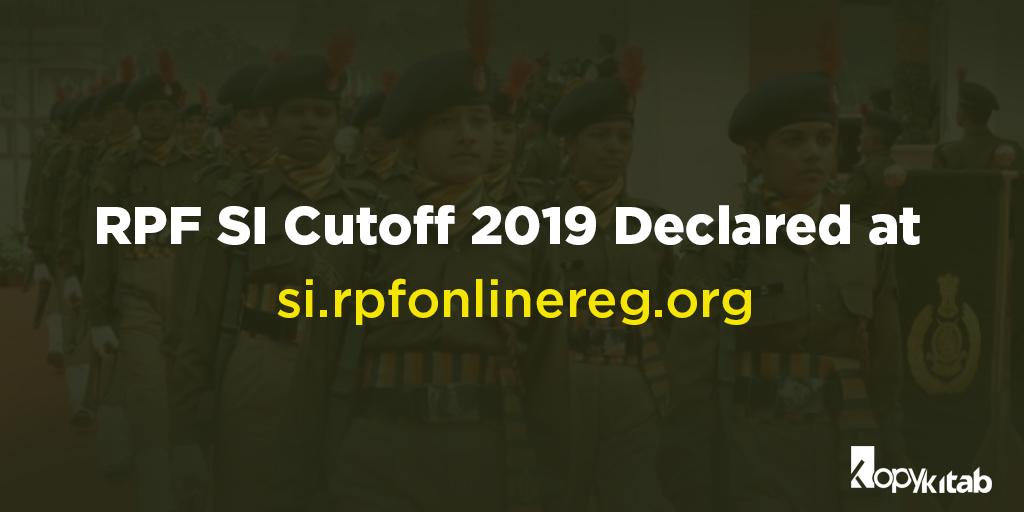RPF SI Cutoff 2019