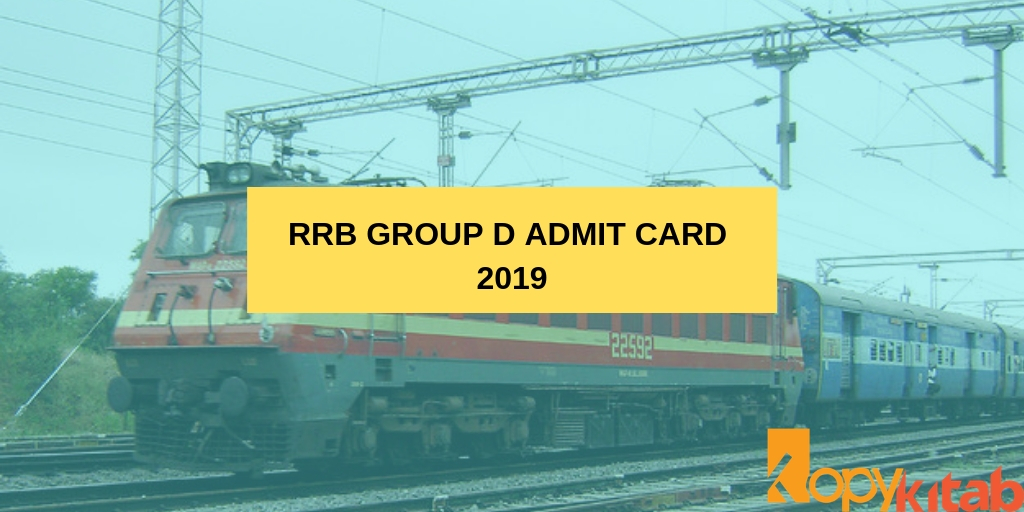 RRB Group D Admit Card 2019