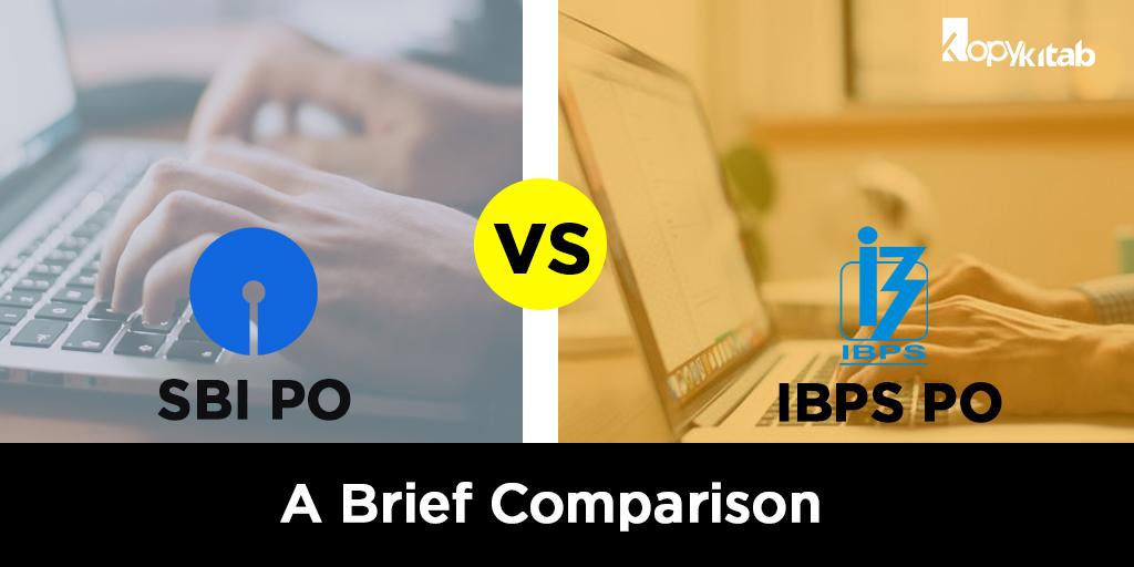 SBI PO vs IBPS PO