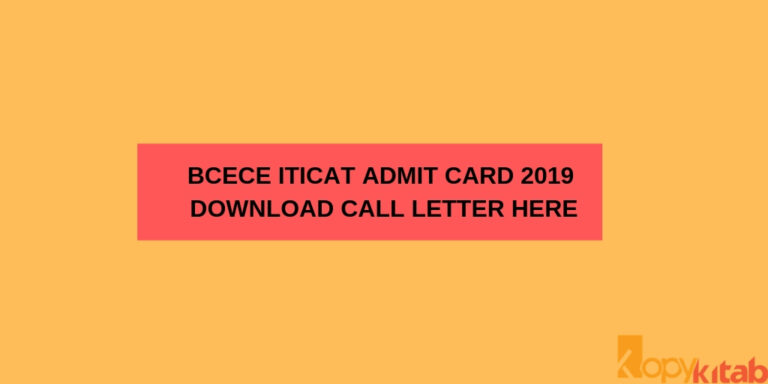 BCECE ITICAT Admit Card 2019 Download Call Letter Here