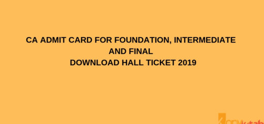CA Admit card for Foundation, Intermediate and Final Download Hall Ticket 2019