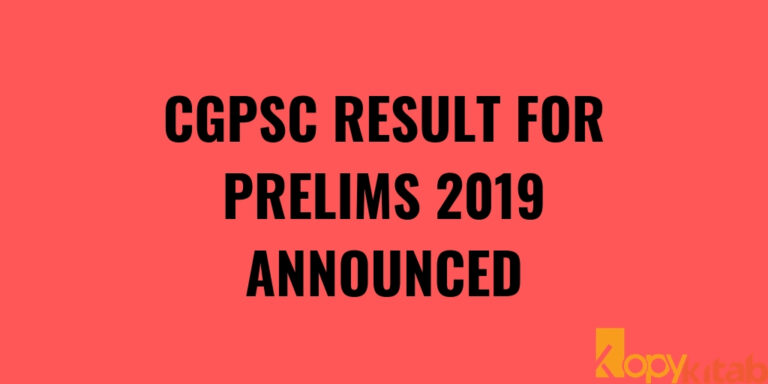 CGPSC RESULT FOR PRELIMS 2019 ANNOUNCED