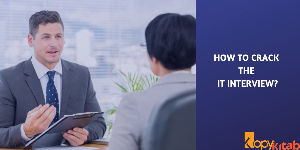 How to Crack the IT Interview