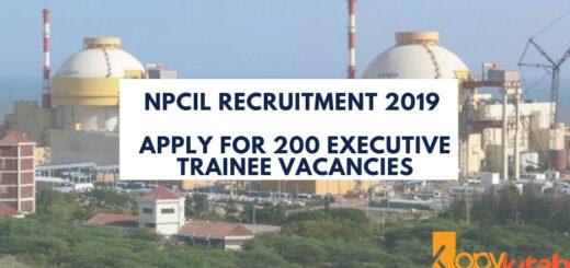 NPCIL Recruitment 2019 Apply for 200 Executive Trainee vacancies
