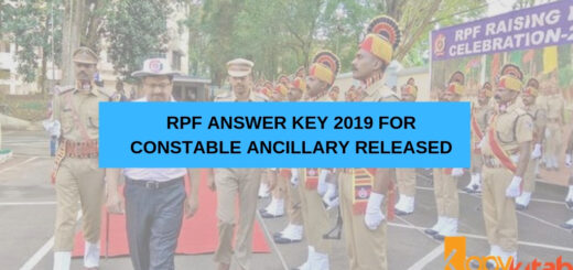 RPF Answer Key 2019 for Constable Ancillary Released
