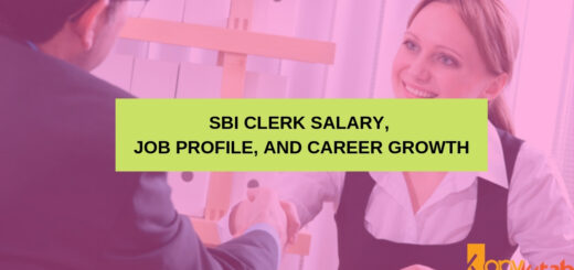 SBI Clerk Salary, Job Profile, and Career Growth