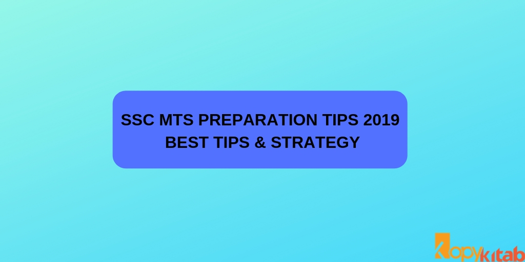 SSC MTS Preparation Tips 2019 _ Best Tips & Strategy