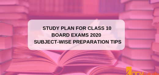 Study Plan for Class 10 Board Exams 2020 Subject-Wise Preparation Tips