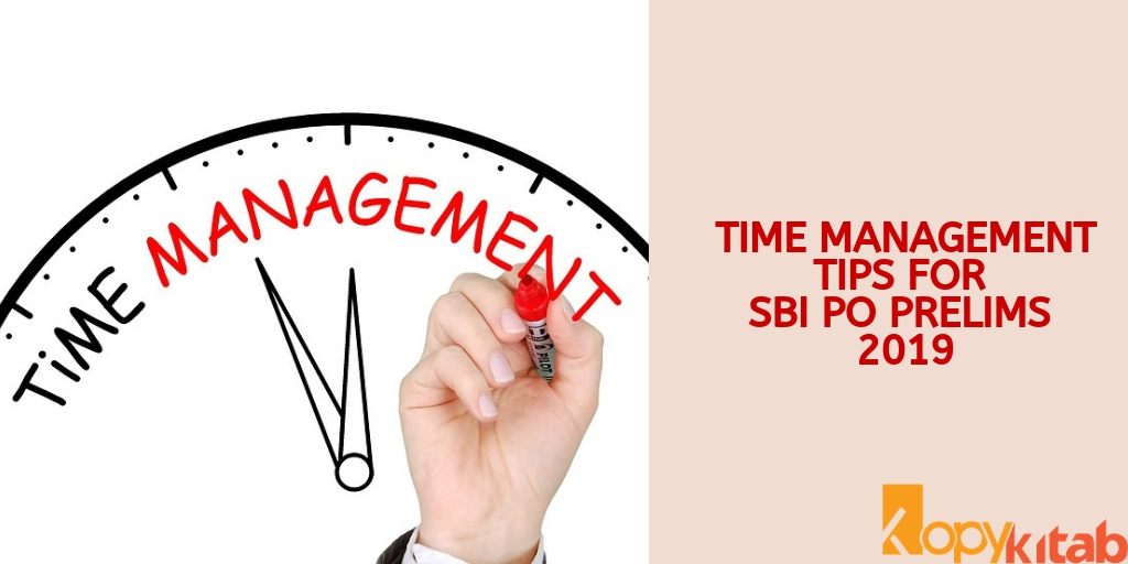 Time Management tips for SBI PO Prelims 2019