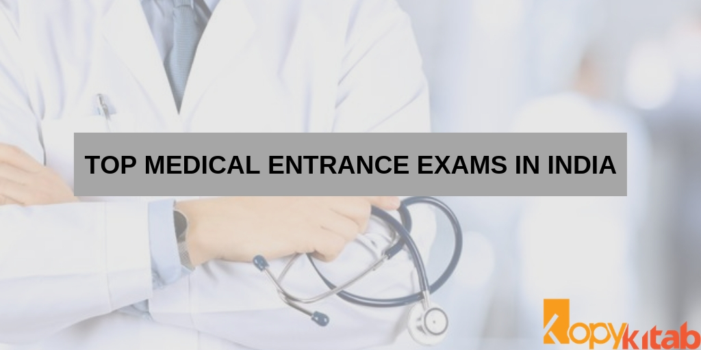 Top Medical entrance exams in India