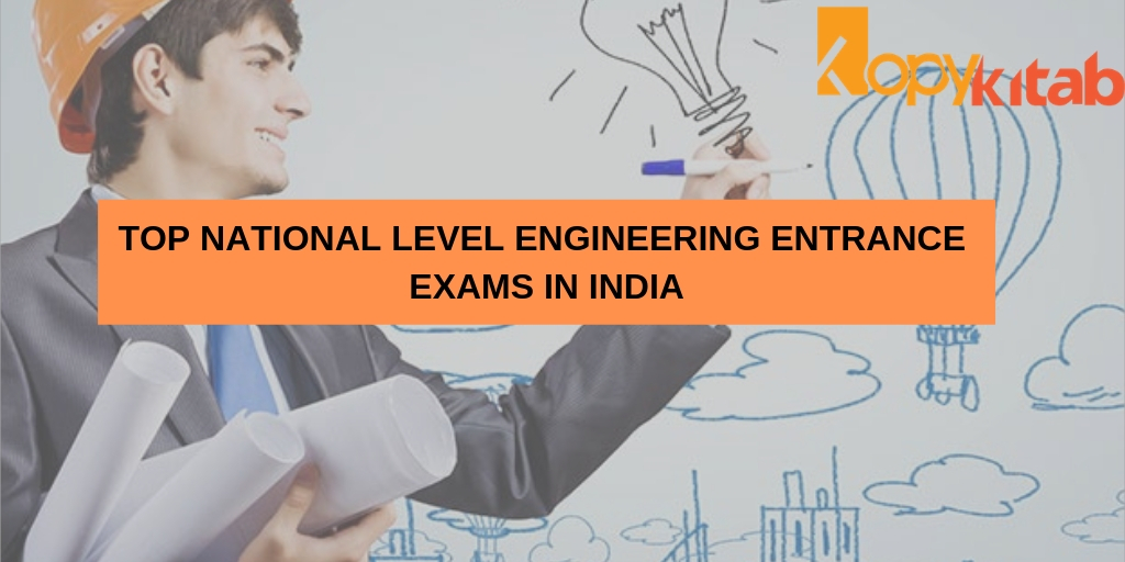 Top National Level Engineering entrance exams in India