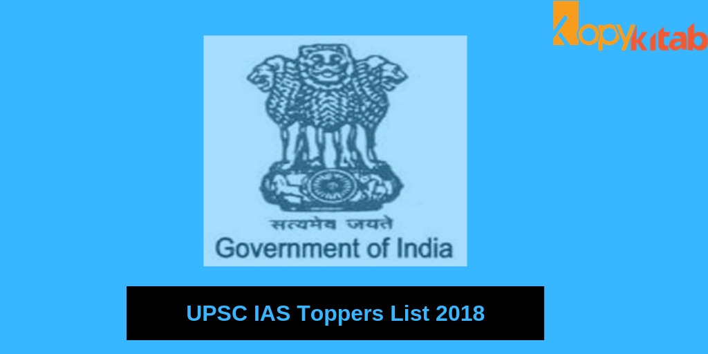 UPSC IAS Toppers List 2018