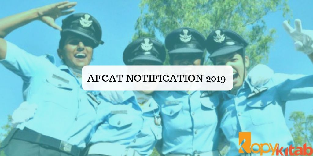 AFCAT Notification 2019
