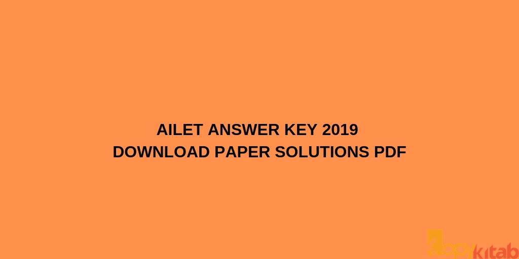 AILET Answer Key 2019 Download Paper Solutions PDF