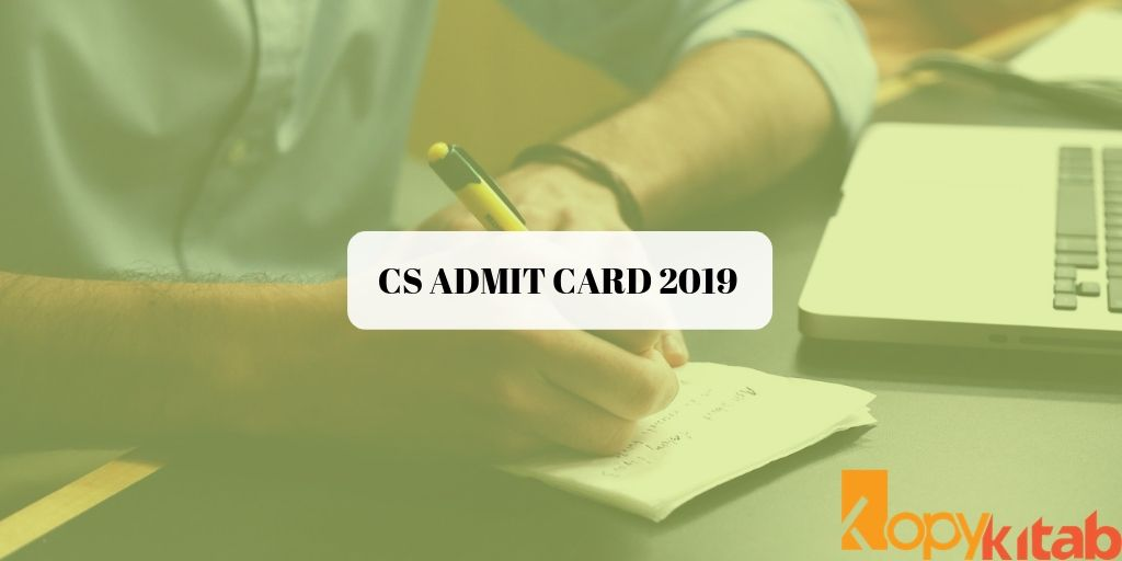 CS ADMIT CARD 2019