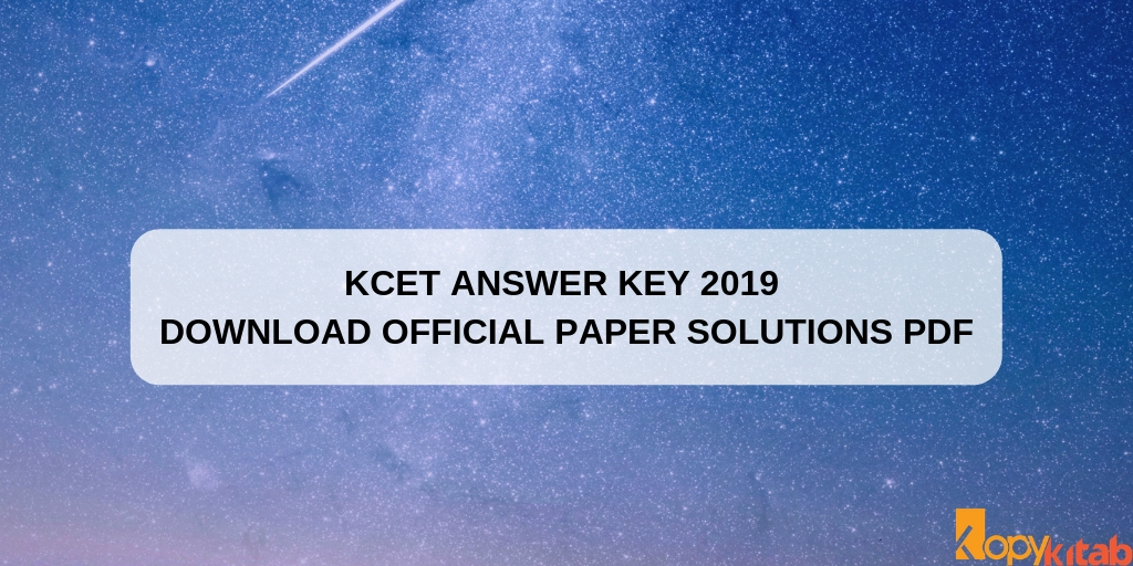 KCET Answer Key 2019 Download Official Paper Solutions PDF