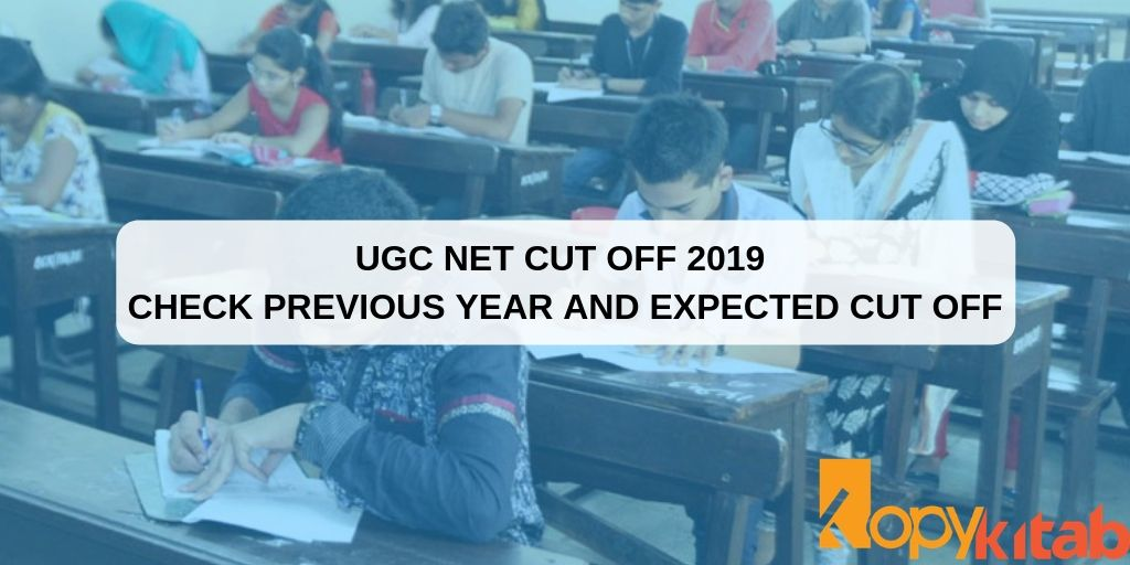 UGC NET cut off 2019 Check Previous year and expected cut off