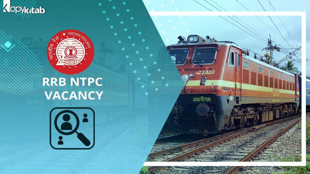 RRB NTPC Vacancy 2021