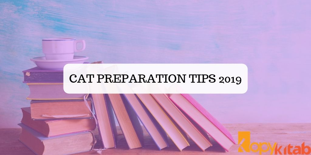 CAT Preparation Tips 2019