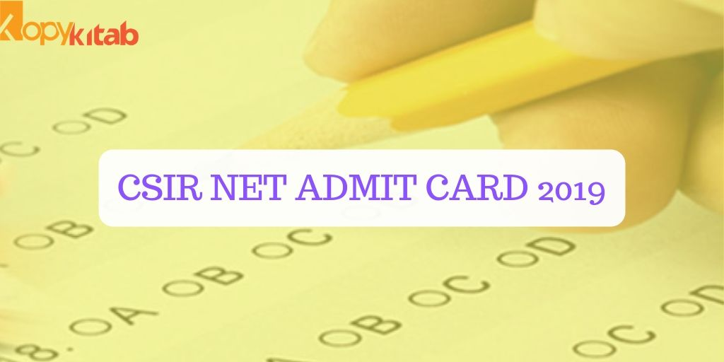 CSIR NET Admit Card 2019