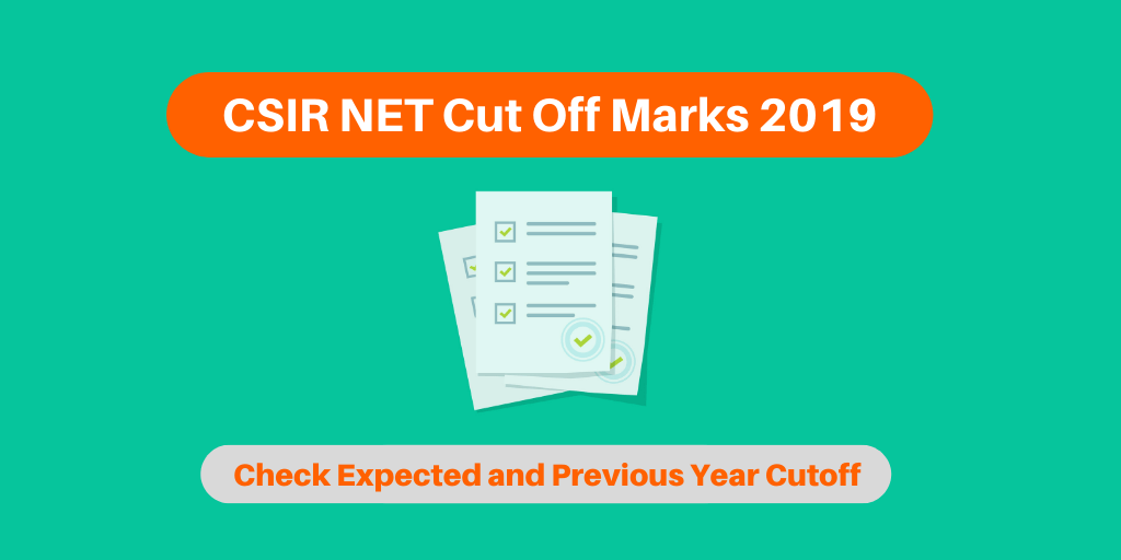 CSIR NET Cut Off Marks 2019