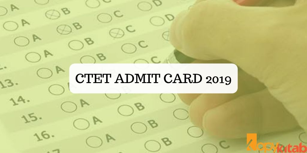 CTET Admit Card 2019