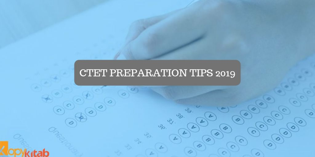CTET Preparation Tips 2019