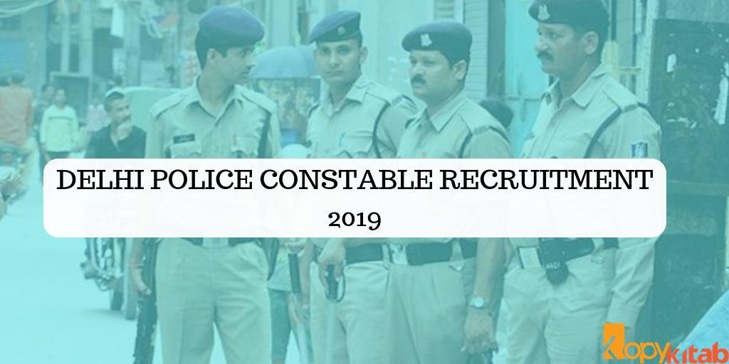 Delhi Police Constable Recruitment 2019