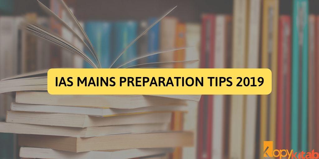 IAS Mains Preparation Tips