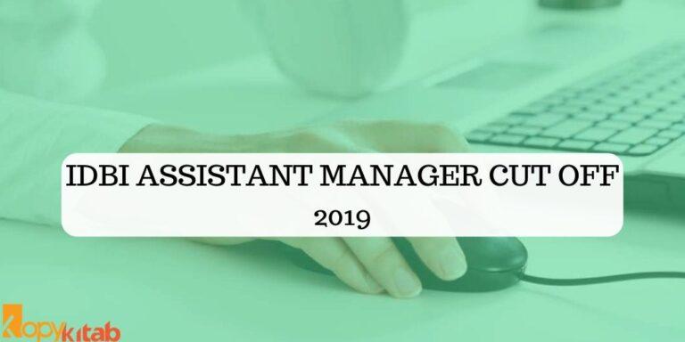 IDBI Assistant Manager Cut Off 2019