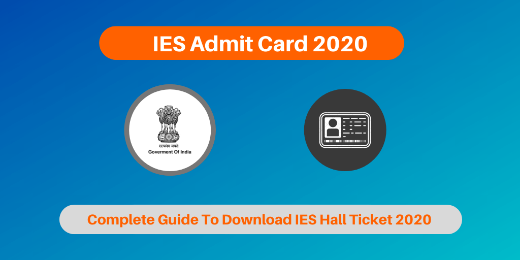 IES Admit Card 2020