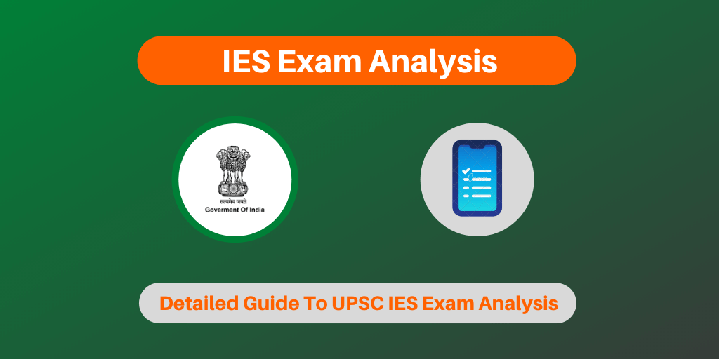 IES Exam Analysis