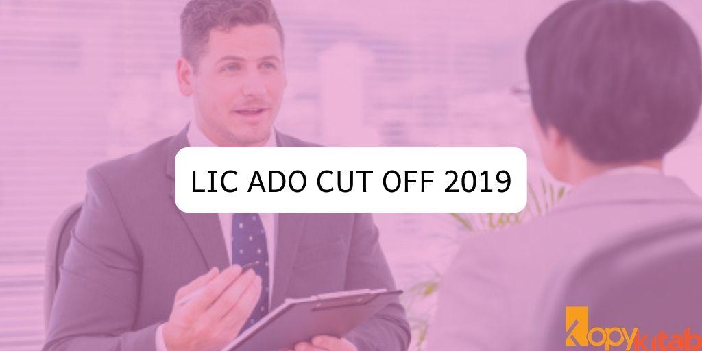 LIC ADO Cut Off 2019