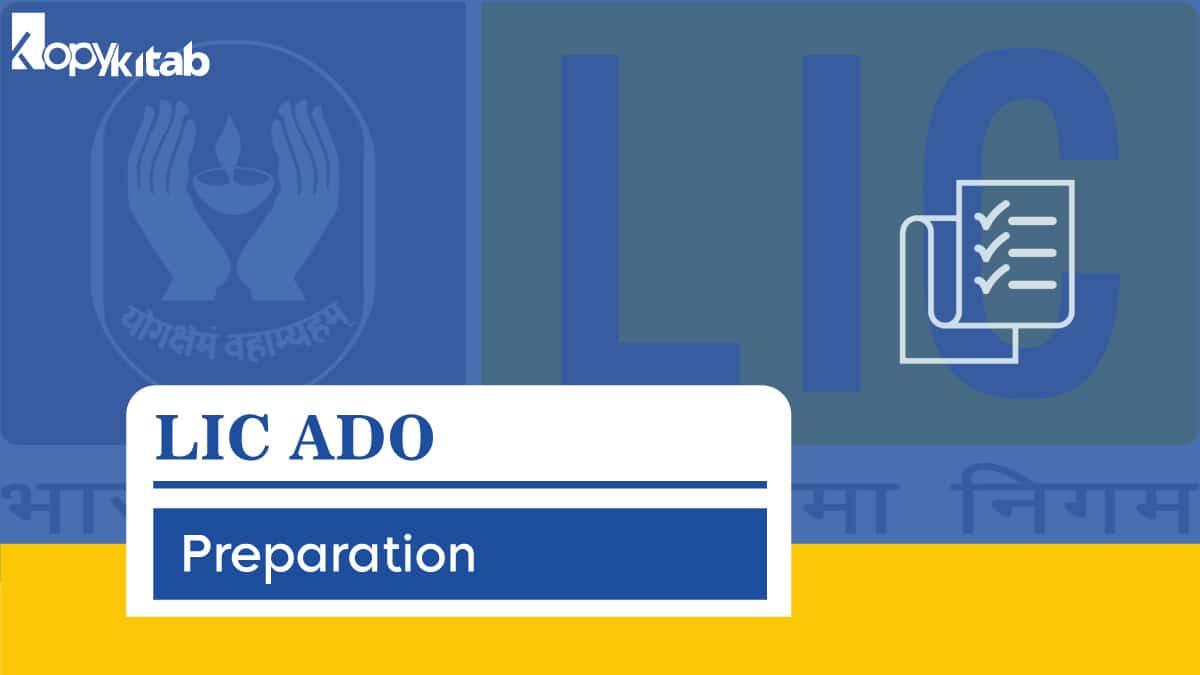 LIC ADO Preparation Tips