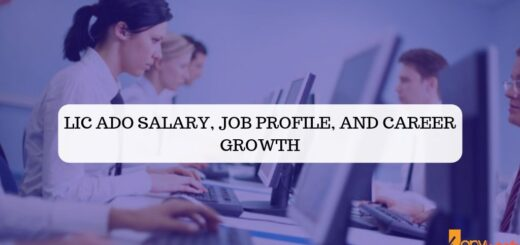 LIC ADO salary, job profile, and Career Growth