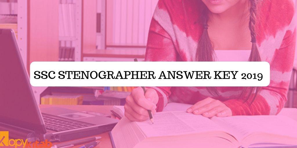 SSC Stenographer Answer Key 2019