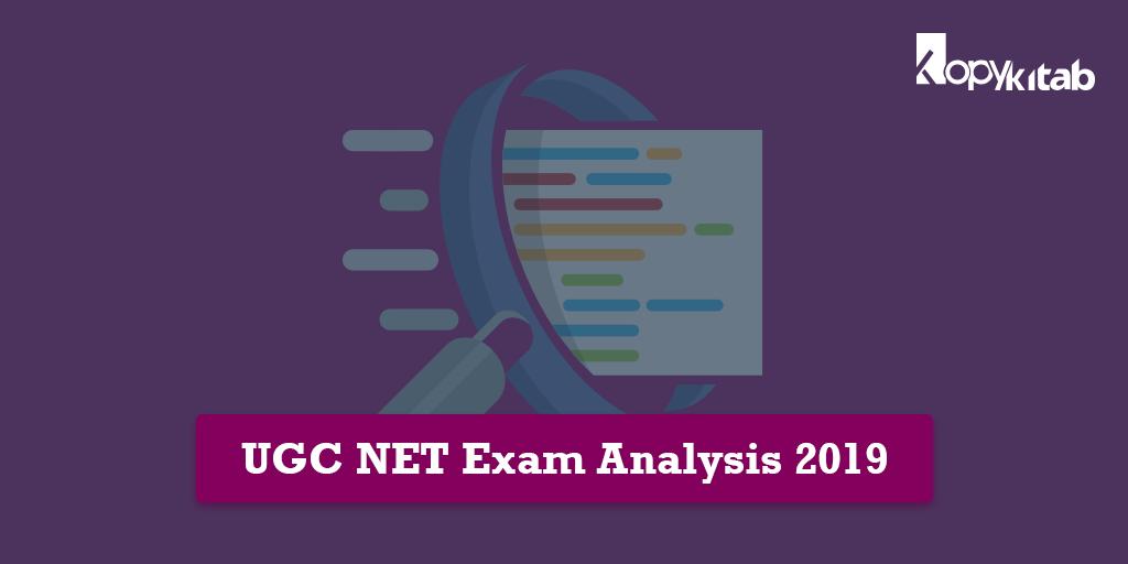 UGC NET 2019 Exam Analysis & Review June 2019 Shift 1 and 2