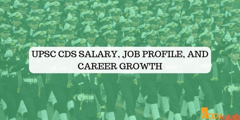 UPSC CDS Salary, Job Profile, and Career Growth