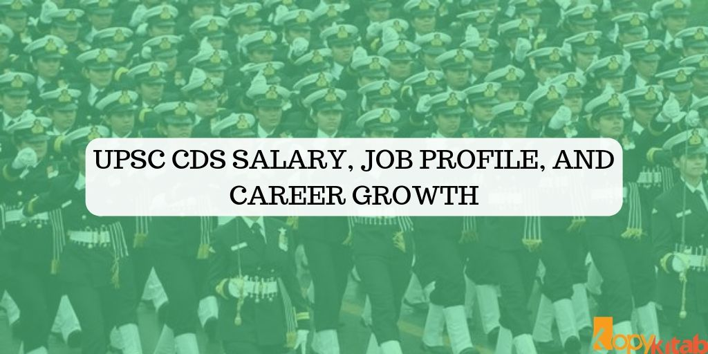 UPSC CDS Salary, Job Profile, and Career Growth
