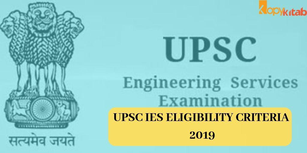 UPSC IES Eligibility Criteria 2019