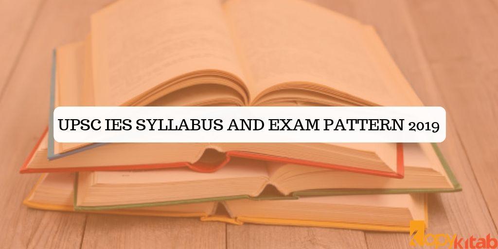 UPSC IES Syllabus and Exam Pattern 2019