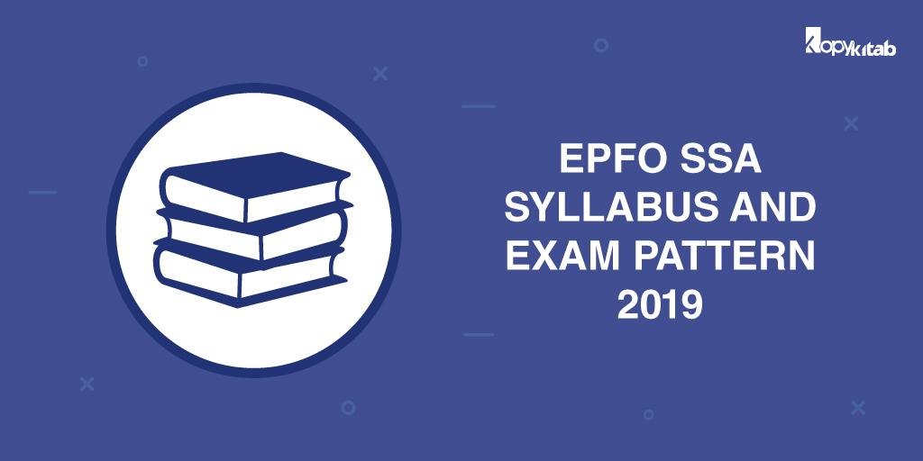 EPFO SSA Syllabus and Exam Pattern 2019