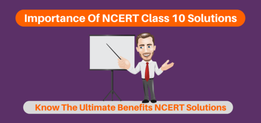 Importance Of NCERT Class 10 Solutions