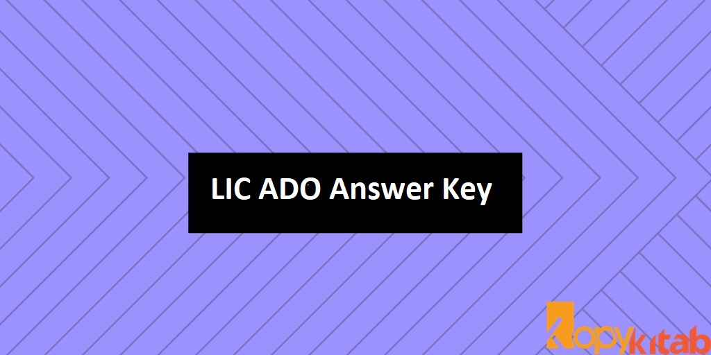 LIC ADO Answer Key