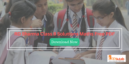 RD Sharma Class 8 Solutions Maths