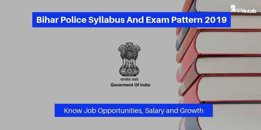 Bihar Police Syllabus And Exam Pattern 2019
