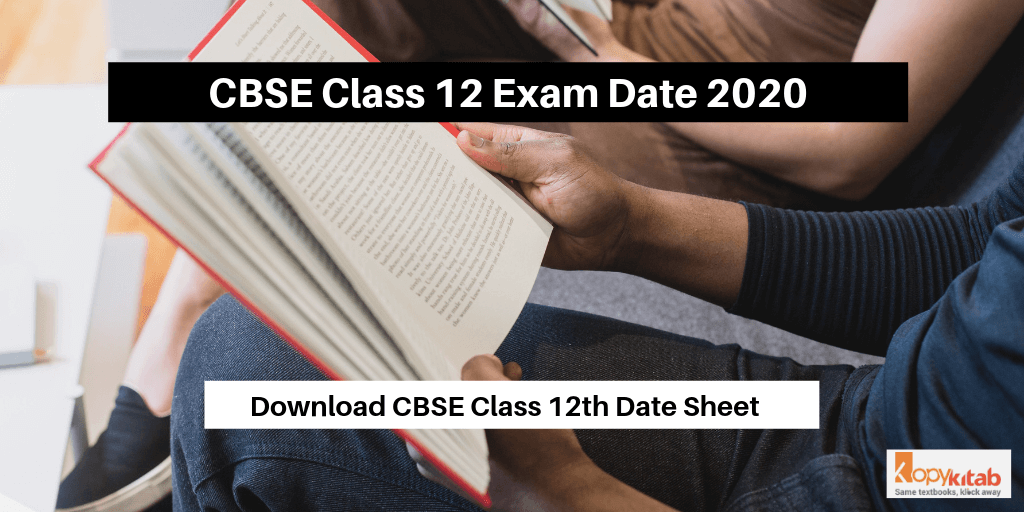 CBSE Class 12 Exam Date 2020 notification