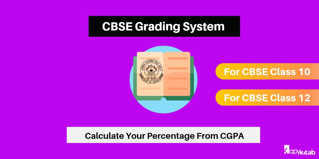 CBSE Grading System For Class 10 & Class 12